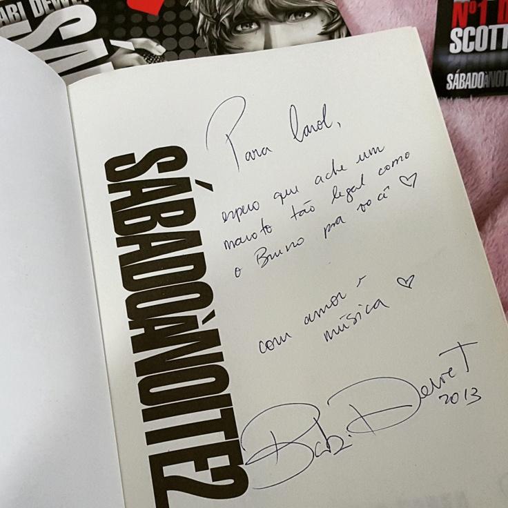 Autógrafo no 2º livro... e ps que ainda estou procurando o Bruno :)